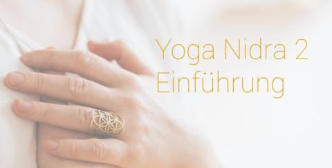 Podcast | Yoga Nidra 2 - Einführung